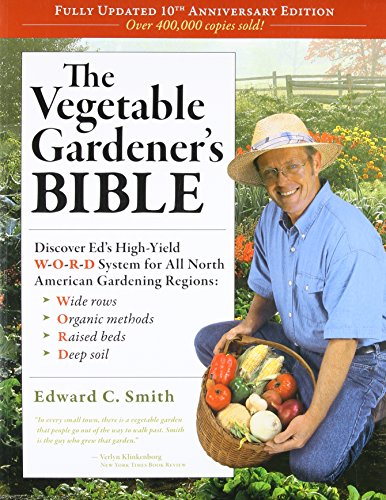 The Vegetable Gardener's Bible, 2nd Edition: Discover Ed's H…